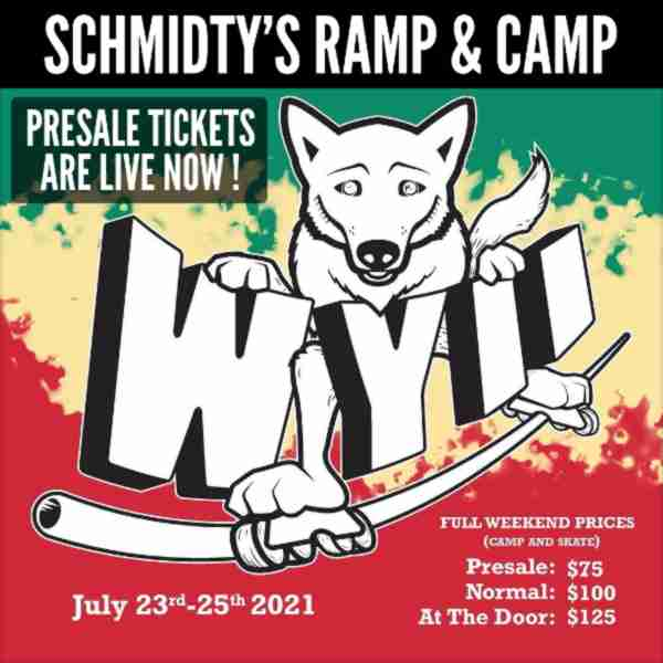 Schmidty's Ramp and Camp - July 2021 - Presale Tickets are live now