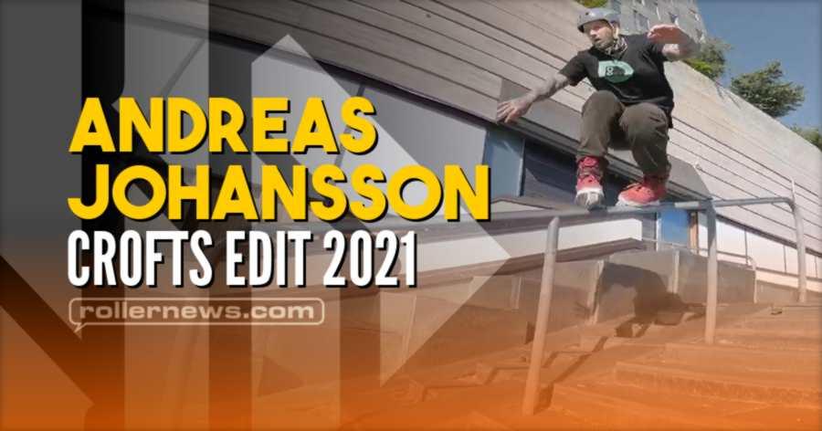 Andreas Johansson (Eskilstuna, Sweden) - Usd Aeon Crofts Edit (2021)