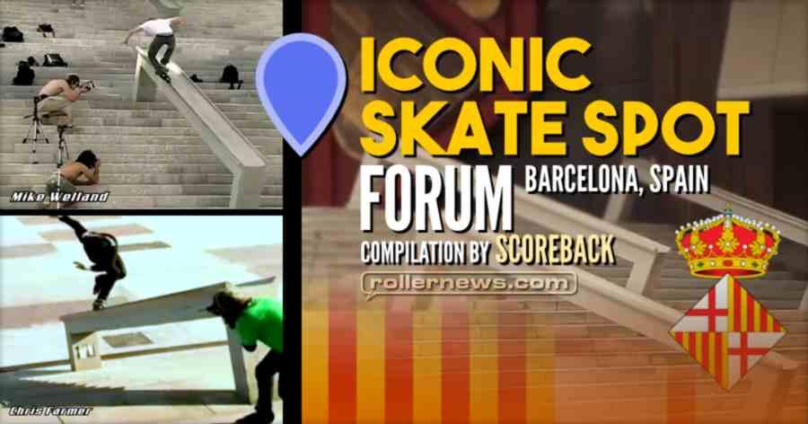 Iconic Skate Spot: Forum (Barcelona, Spain)