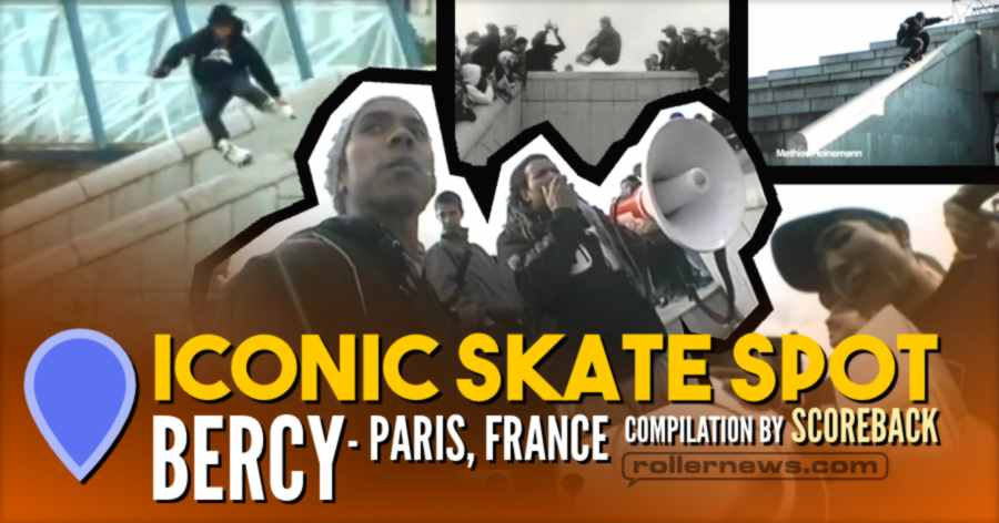Iconic Skate Spot: Bercy (Paris, France)