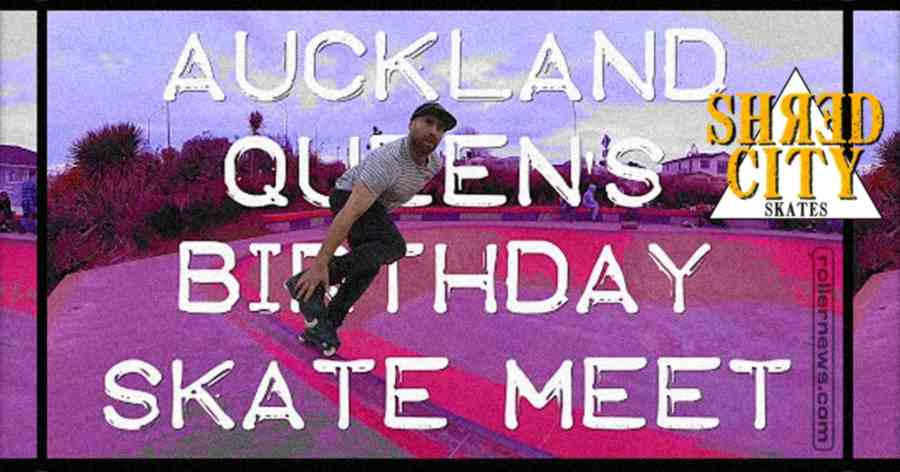 Queen's Birthday Weekend - Skate Meeting in Auckland (New Zealand, 2021) by Shred City Skates