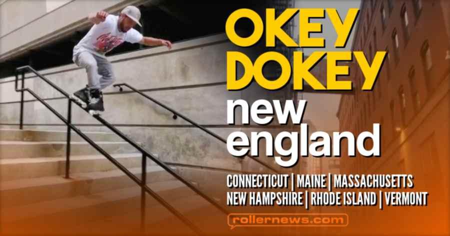 Okey Dokey - New England Rollerblading (Fall 2020)