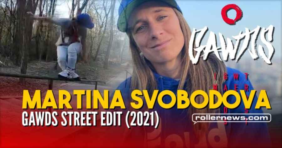 Martina Svobodova - Gawds Street Edit (June 2021)