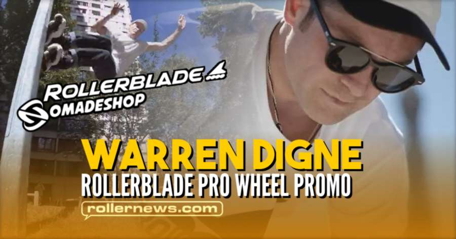 Warren Digne - Rollerblade Pro Wheel Promo (2021) - Nomadeshop Edit