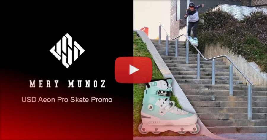 Mery Muñoz - USD Aeon 60 Pro Skate - Promo Edit (2021)