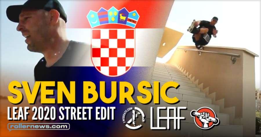 Sven Buršić (Croatia, 34) - Leaf Street Edit (2020)
