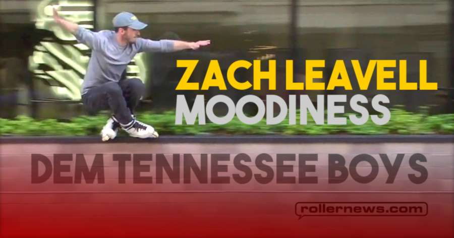 Zach Leavell -  Moodiness (2021) - Dem Tennessee Boys