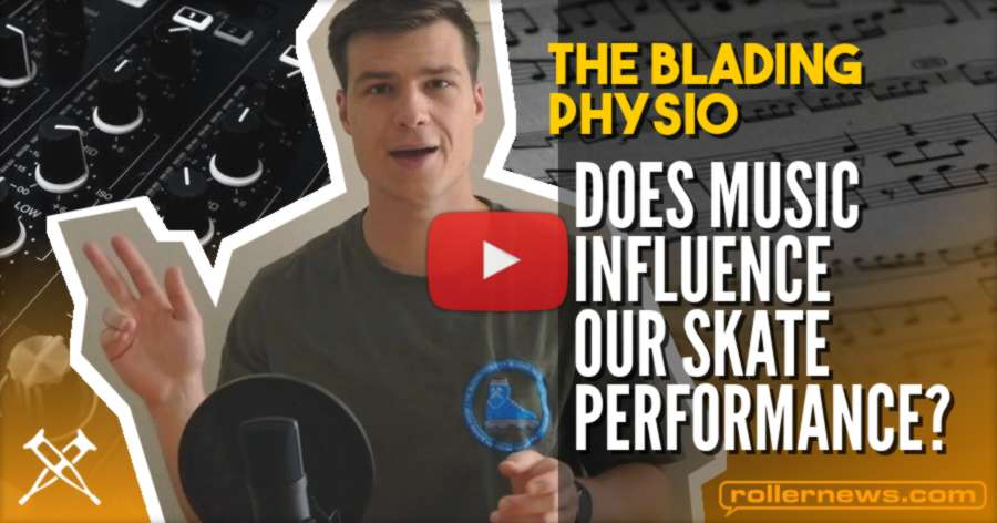 Does Music Influence Our Skate Performance? - The Blading Physio (2021)