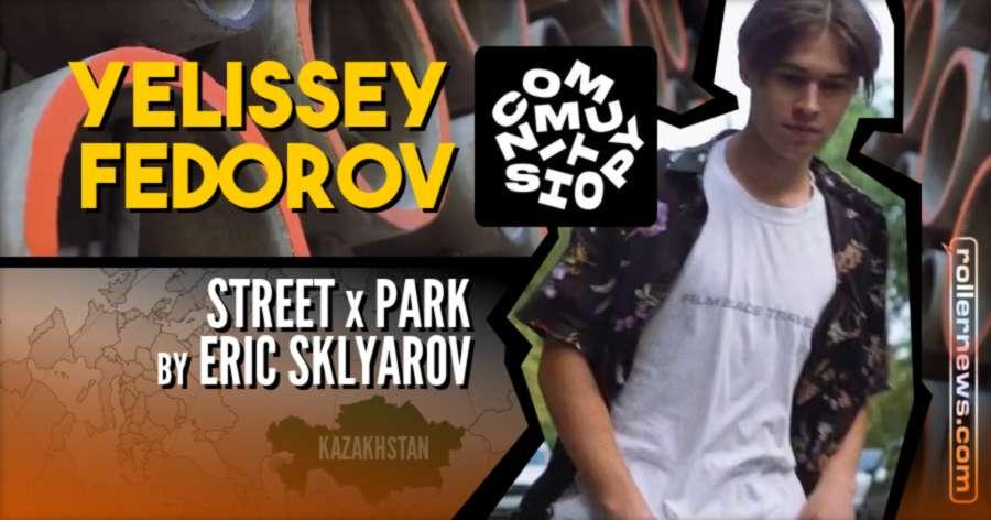 Yelissey Fedorov (Russia) -  CommunityShop Edit (2021) by Eric Sklyarov