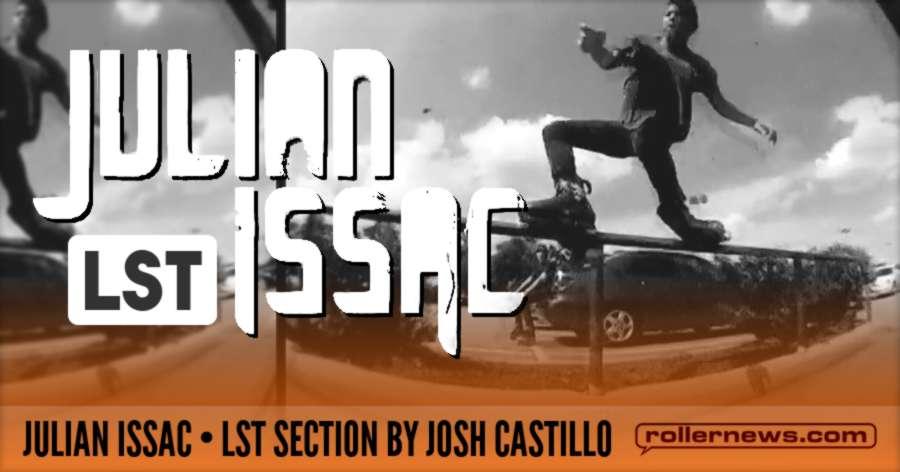 Julian Issac - LST Section (2014) by Josh Castillo