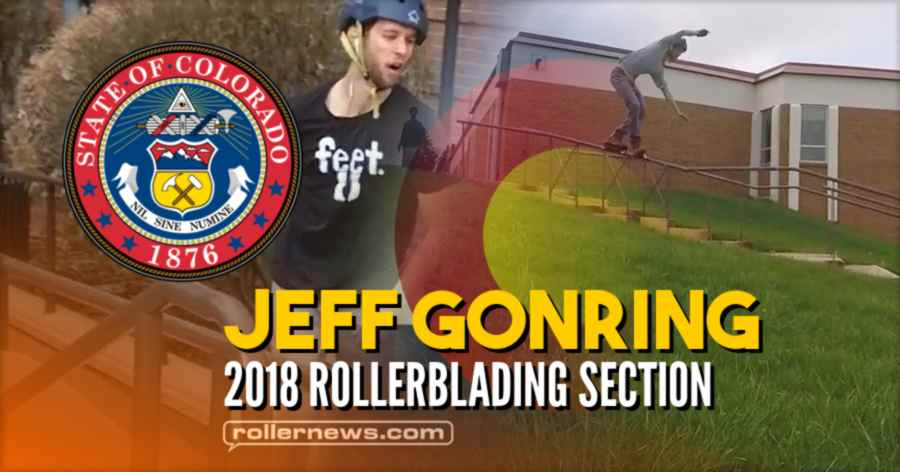 Jeff Gonring - 2018 Rollerblading Section (Colorado)