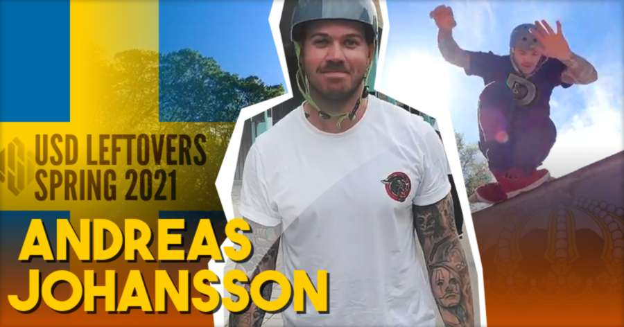 Andreas Johansson - USD Street Clips - Spring 2021 Leftovers