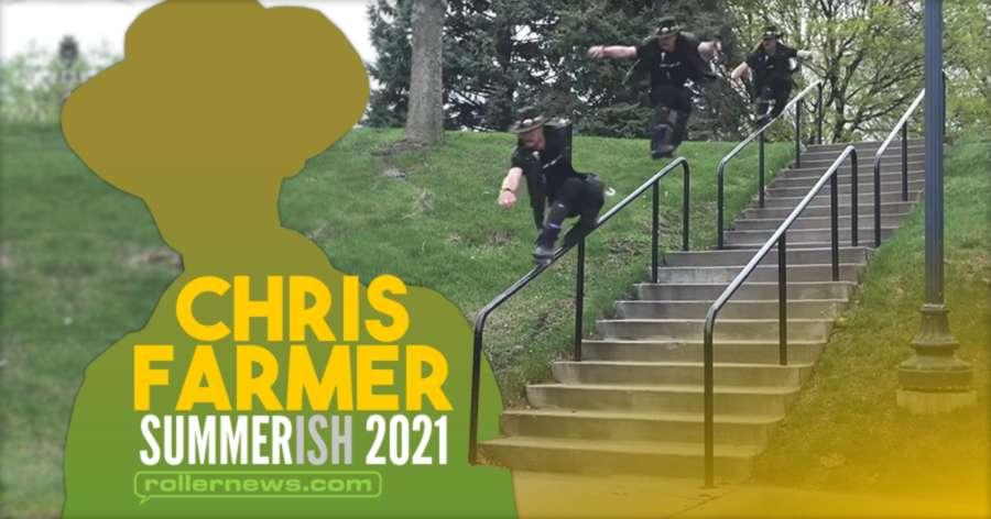 Chris Farmer - Summerish 2021