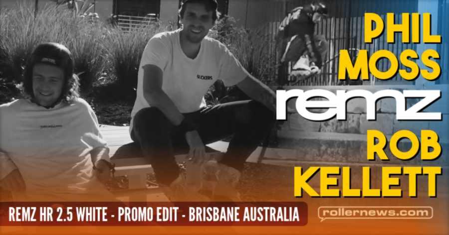 Phil Moss x Rob Kellett - Remz HR 2.5 White, Promo Edit (Brisbane, Australia - 2021)