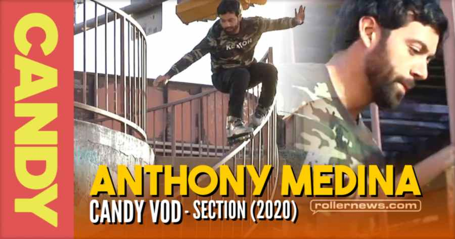Anthony Medina - Candy Section (VOD, Now Free 2020)