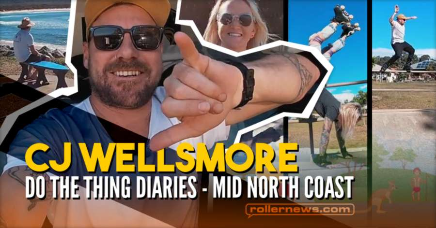 CJ Wellsmore (Australia) - Do the Thing Diaries - Mid North Coast (July 2021)