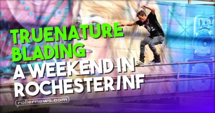 TrueNature Blading - A Weekend in Rochester/NF (2021)