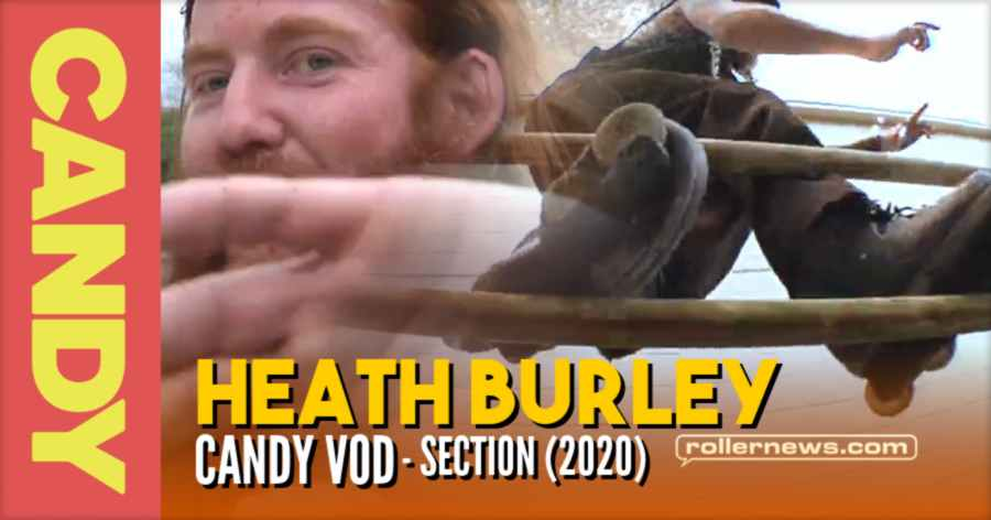 Heath Burley - (Austin, Texas) - Candy Section (VOD, Now Free 2020) by Anthony Medina
