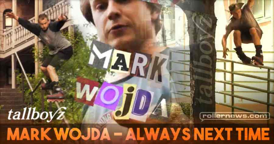 Mark Wojda - Always Next Time (2020) by tallboyz