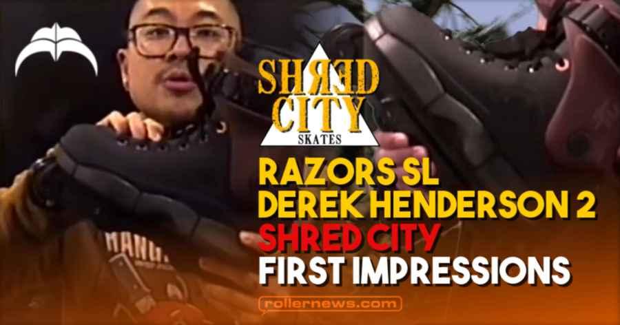 Razors SL Derek Henderson 2 Pro Boot -  Shred City, First Impressions (2021)
