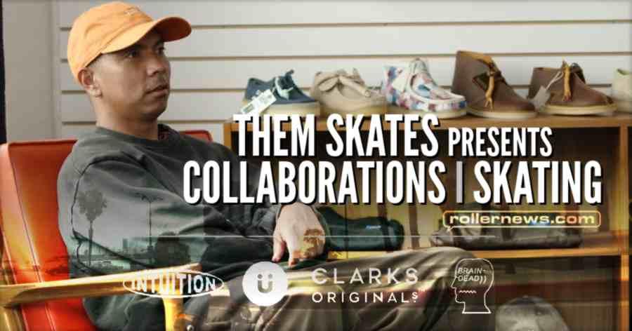 THEM SKATES presents : COLLABORATIONS | Skating (2021)