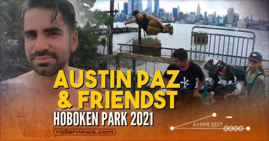 Austin Paz & Friends - Hoboken Skate Park (New Jersey, 2021)