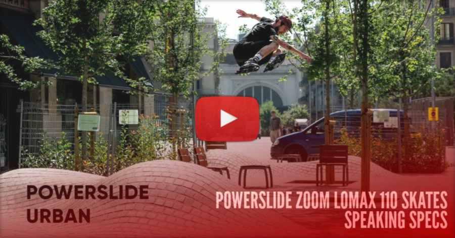 Nick Lomax & Theo Chouz - Powerslide Lomax Zoom Test (Barcelona, 2021) - Big Wheels