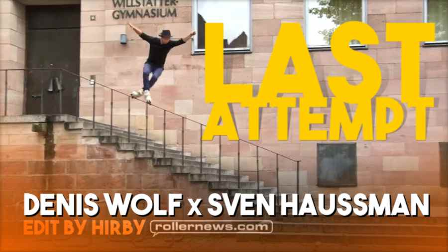 Denis Wolf x Sven Hausmann - Last Attempt, Chemnitz (Germany) Montage by Hirby