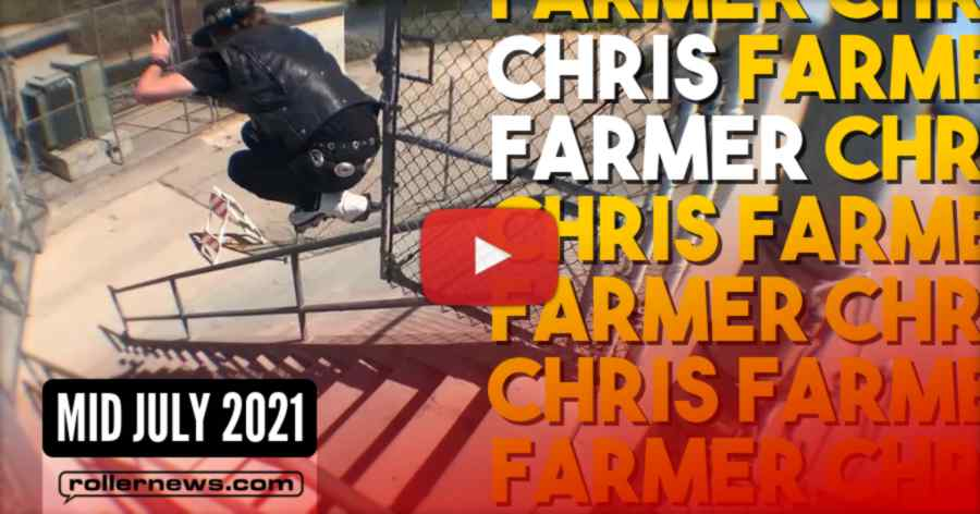 Chris Farmer - Mid-July 2021