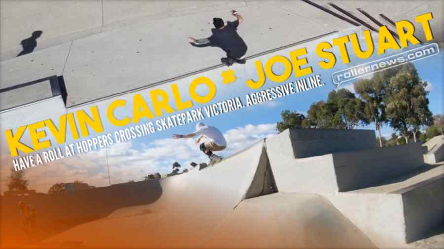 Kevin Carlo and Joe Stuart have a roll at Hoppers Crossing Skatepark Victoria. Aggressive Inline (2021)