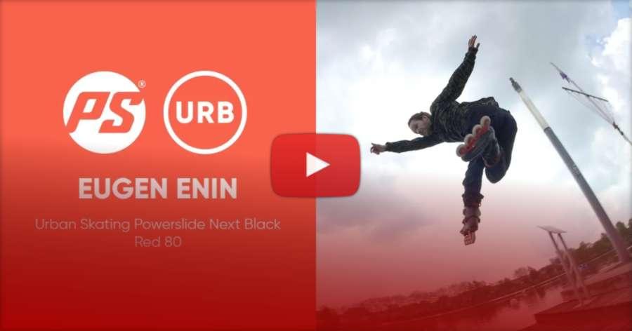 Eugen Enin - Urban Skating - Powerslide Next Black Red 80 - Big Wheels (2021)