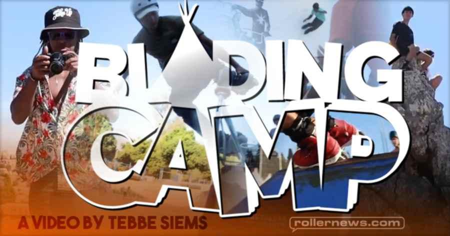 Blading Camp 2021 Malaga - Edit by Tebbe Siems