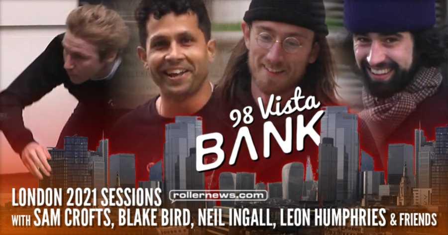 Bank Ldn - 98 Vista (London 2021 Sessions) with Sam Crofts, Blake Bird, Neil Ingall, Leon Humphries & Friends