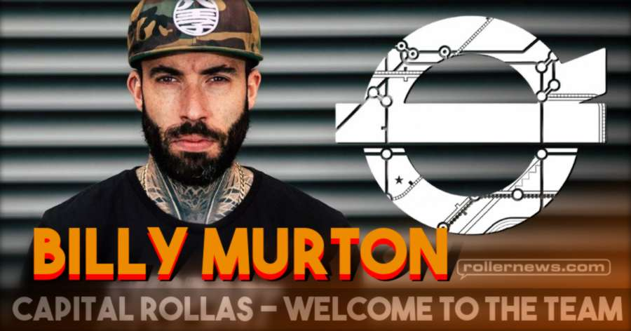 Capital Rollas - Welcome to the Team, Billy Murton (2021)