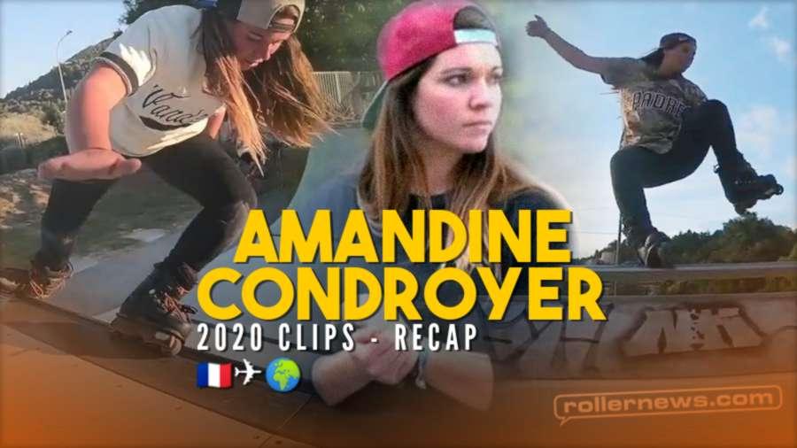Amandine Condroyer (France) - 2020 Rollerblading Clips Recap