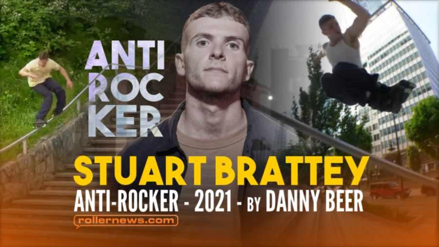 Stuart Brattey - Anti Rocker (2021)  by Danny Beer