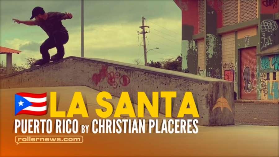 La Santa (Puerto Rico, 2021) - Chill Park Clips by Christian Placeres
