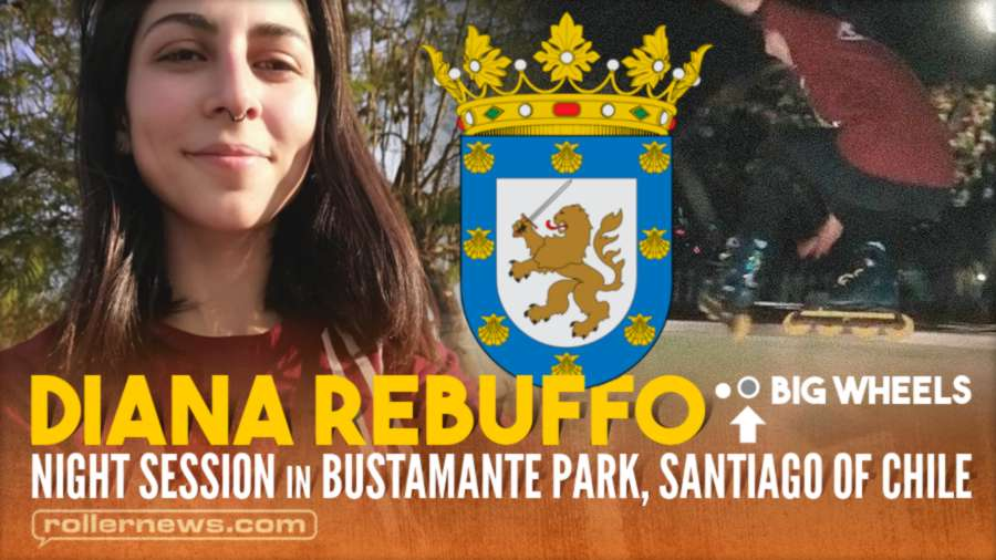 Night Session in Bustamante Park, Santiago of Chile with Diana Rebuffo (2021) - Big Wheels