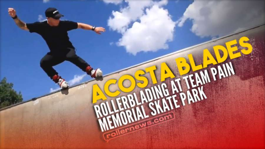 Rollerblading at Team Pain Memorial Skate Park (2021) with Acosta Blades