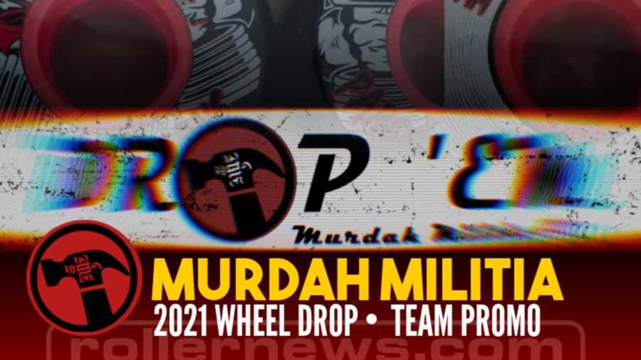 Murdah Militia - Wheel Drop (2021) - Short Team Promo
