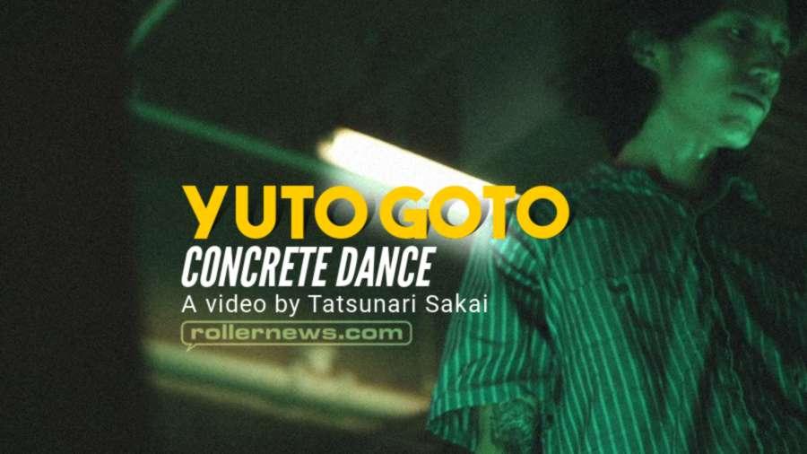 Yuto Goto - Concrete Dance (Japan, 2021) by Tatsunari Sakai