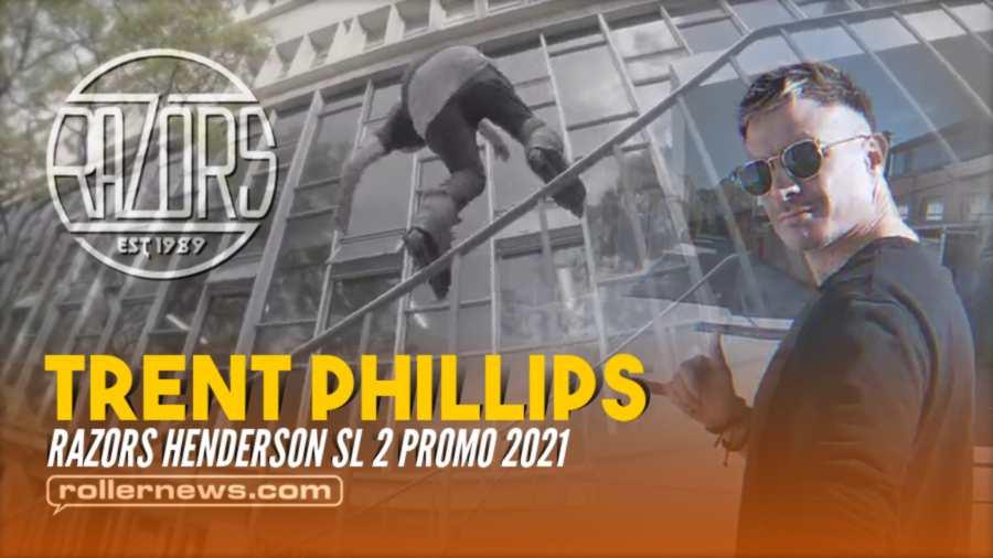 Trent Phillips (Australia) - Razors Henderson Sl 2 Promo (2021)