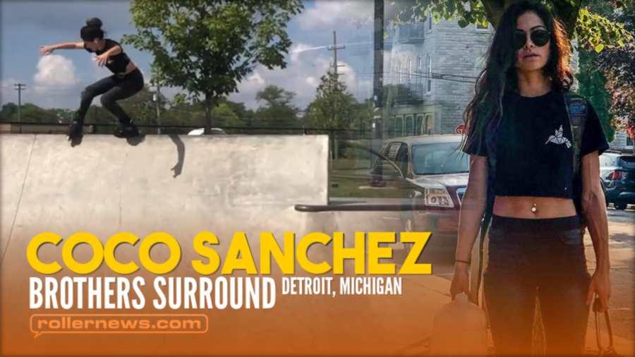 Coco Sanchez - Brothers Surround (2021, Detroit Michigan) - Park Clips