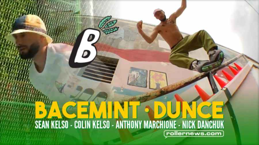 Bacemint Presents Dunce (2021) with Sean Kelso, Colin Kelso, Anthony Marchione & Nick Danchuk
