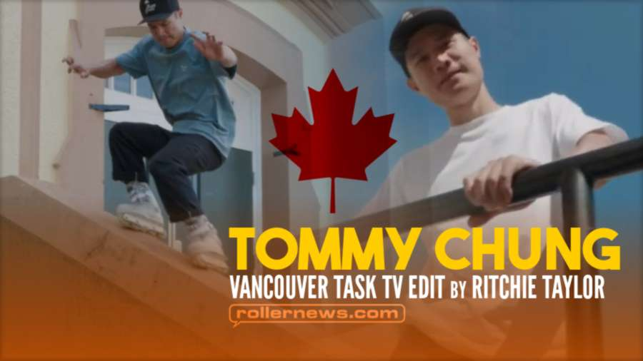 Tommy Chung - Rollerblading on Them Skates in Vancouver (Canada, 2021) - Task TV Edit by Taylor Ritchie