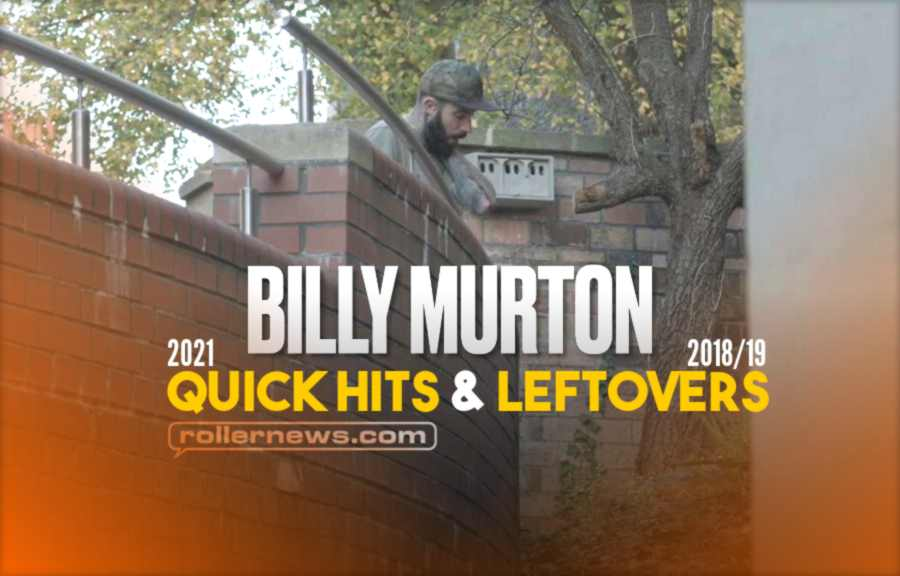 Billy Murton - Leftovers (2018/19) + Quick Hits (2021)