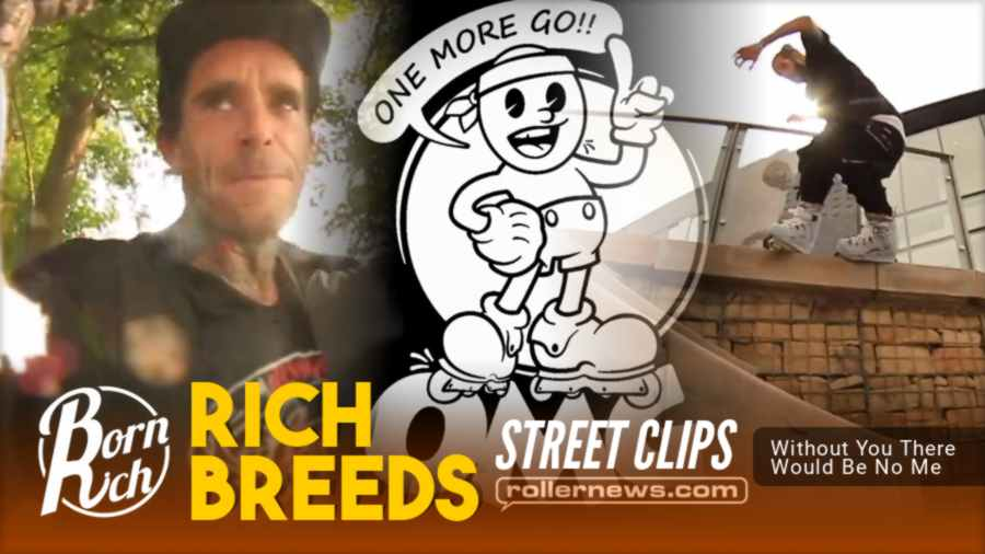 Rich Breeds - Street Clips (2021) - Without You There Would Be No Me
