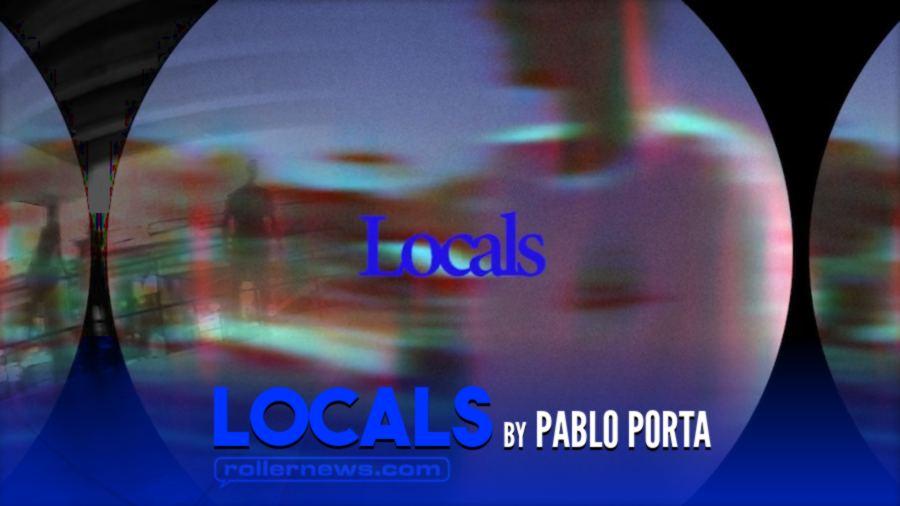 Locals by Pablo Porta (2021)