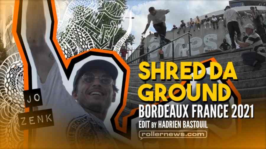 Shred Da Ground Bordeaux 2021 - Official Teaser