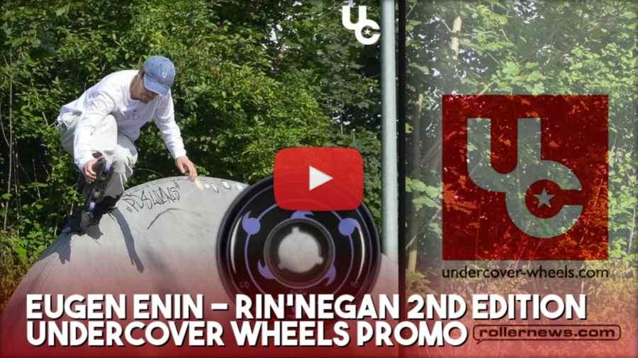 Eugen Enin - Rin'negan 2nd Edition, Undercover Wheels (2021) - Promo Edit